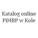 Katalog online PiMBP w Kole